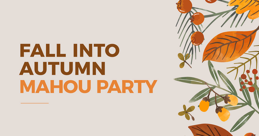 Fall into Autumn Mahou Party