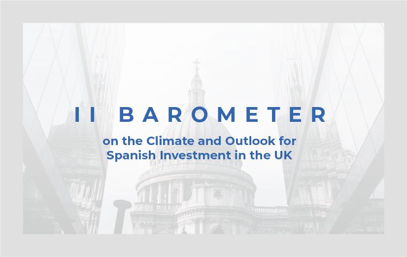 II Barómetro sobre el Clima y las Perspectivas de la Inversión Española en el Reino Unido