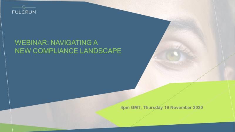 WEBINAR | Navigating a new compliance landscape