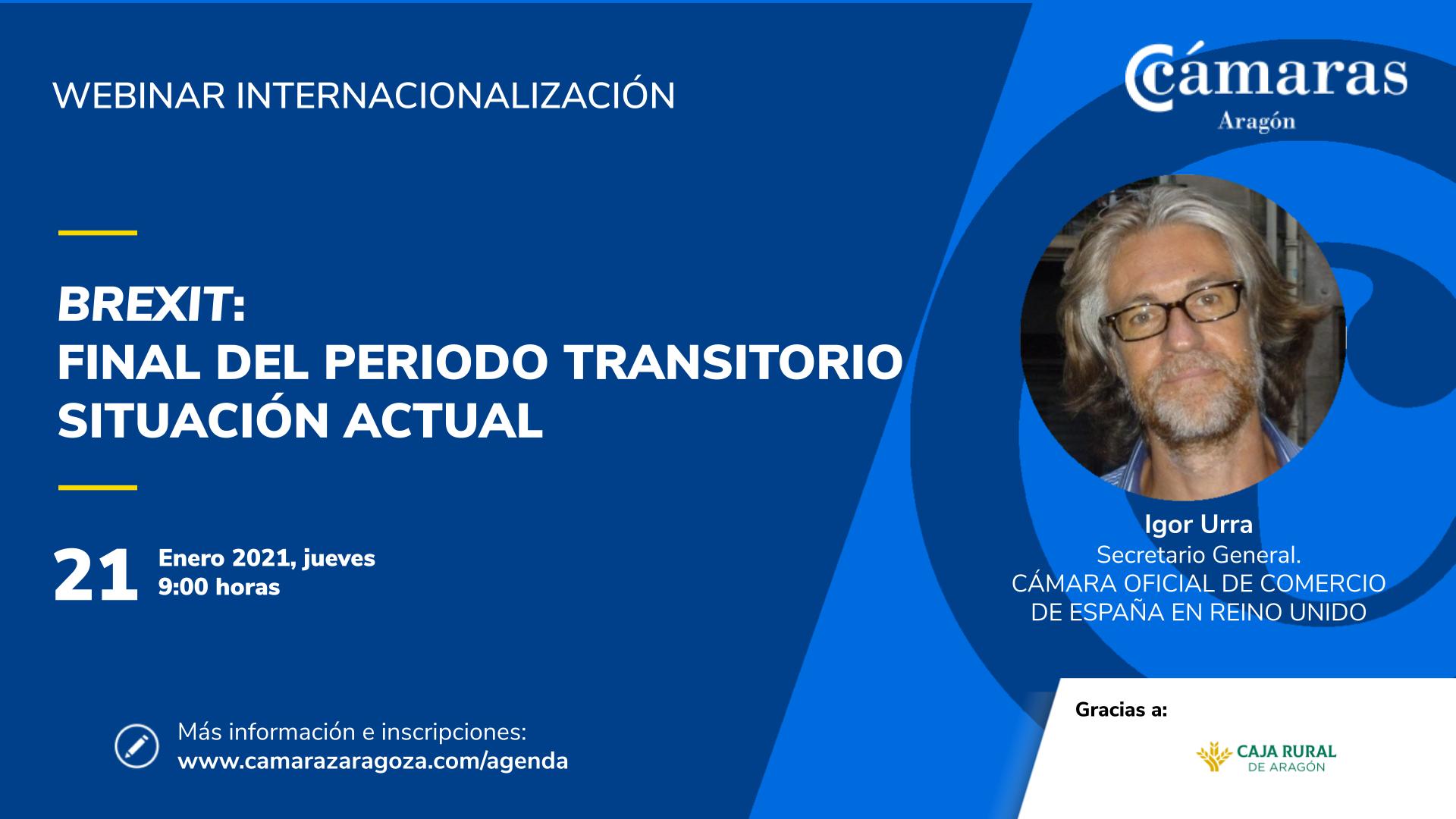 JORNADA PAÍS ZARAGOZA | Brexit: Final del periodo transitorio - La situación actual